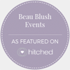 Beau Blush Events on Hitched